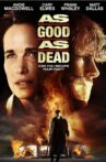As Good As Dead Movie Streaming Online Watch on Tubi