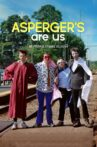 Asperger's Are Us Movie Streaming Online Watch on Netflix