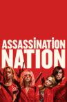 Assassination Nation Movie Streaming Online Watch on Netflix