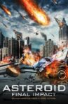 Asteroid: Final Impact Movie Streaming Online Watch on Tubi