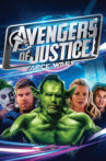 Avengers of Justice: Farce Wars Movie Streaming Online Watch on Tubi