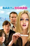 Baby on Board Movie Streaming Online Watch on Amazon, iTunes