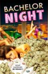 Bachelor Night Movie Streaming Online Watch on Tubi