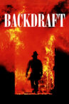 Backdraft Movie Streaming Online Watch on Google Play, Youtube, iTunes