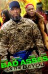 Bad Asses on the Bayou Movie Streaming Online Watch on Amazon, Tubi