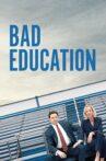 Bad Education Movie Streaming Online Watch on Disney Plus Hotstar