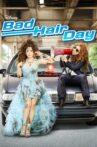 Bad Hair Day Movie Streaming Online Watch on Jio Cinema
