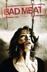 Bad Meat Movie Streaming Online Watch on Tubi