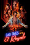 Bad Times at the El Royale Movie Streaming Online Watch on Disney Plus Hotstar