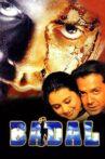 Badal Movie Streaming Online Watch on Amazon, Google Play, MX Player, Tata Sky , Youtube