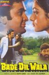 Bade Dil Wala Movie Streaming Online Watch on Amazon, Google Play, Youtube