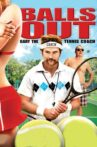 Balls Out: Gary the Tennis Coach Movie Streaming Online Watch on Amazon