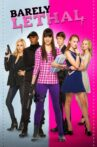 Barely Lethal Movie Streaming Online Watch on Google Play, Netflix , Youtube