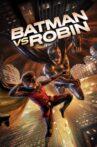 Batman vs. Robin Movie Streaming Online Watch on Google Play, Youtube, iTunes