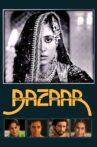 Bazaar Movie Streaming Online Watch on Amazon, Google Play, Netflix , Shemaroo Me, Tata Sky , Youtube, iTunes