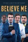 Believe Me Movie Streaming Online Watch on Tubi