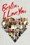 Berlin, I Love You Movie Streaming Online Watch on Amazon