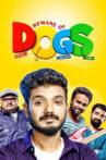 Beware of Dogs Movie Streaming Online Watch on Disney Plus Hotstar
