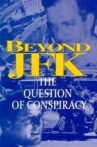 Beyond JFK: The Question of Conspiracy Movie Streaming Online Watch on Amazon