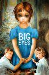 Big Eyes Movie Streaming Online Watch on Google Play, Tubi, Youtube, iTunes