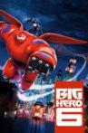 Big Hero 6 Movie Streaming Online Watch on Disney Plus Hotstar, Google Play, Jio Cinema, Tata Sky , Youtube, iTunes
