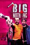 Big Nothing Movie Streaming Online Watch on Tubi
