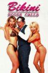 Bikini House Calls Movie Streaming Online Watch on Tubi