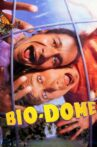 Bio-Dome Movie Streaming Online Watch on Tubi