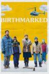 Birthmarked Movie Streaming Online Watch on Netflix
