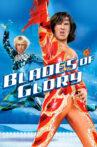 Blades of Glory Movie Streaming Online Watch on Netflix , iTunes
