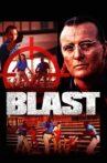 Blast Movie Streaming Online Watch on Tubi