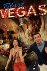 Blast Vegas Movie Streaming Online Watch on Tubi