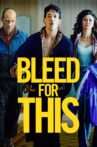 Bleed for This Movie Streaming Online Watch on Google Play, Youtube, iTunes