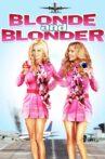 Blonde and Blonder Movie Streaming Online Watch on Tubi