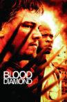 Blood Diamond Movie Streaming Online Watch on Amazon, Google Play, Hungama, Netflix , Youtube, iTunes