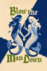Blow the Man Down Movie Streaming Online Watch on Amazon
