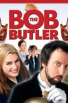 Bob the Butler Movie Streaming Online Watch on Tubi