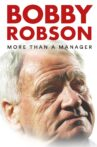 Bobby Robson: More Than a Manager Movie Streaming Online Watch on Netflix