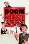 Boom Bust Boom Movie Streaming Online Watch on Tubi