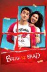 Break Ke Baad Movie Streaming Online Watch on Amazon, Disney Plus Hotstar, Jio Cinema, Tata Sky , iTunes