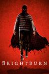 Brightburn Movie Streaming Online Watch on Google Play, Youtube, iTunes