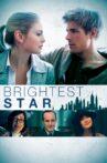 Brightest Star Movie Streaming Online Watch on Tubi