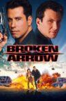 Broken Arrow Movie Streaming Online Watch on Google Play, Youtube, iTunes