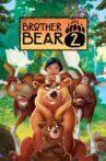 Brother Bear 2 Movie Streaming Online Watch on Disney Plus Hotstar, Jio Cinema