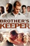 Brother's Keeper Movie Streaming Online Watch on Tubi