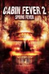 Cabin Fever 2: Spring Fever Movie Streaming Online Watch on Tubi