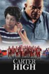 Carter High Movie Streaming Online Watch on Tubi