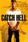 Catch Hell Movie Streaming Online Watch on Tubi