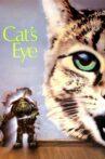 Cat's Eye Movie Streaming Online Watch on Hungama, MX Player, Tata Sky
