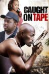 Caught on Tape Movie Streaming Online Watch on Tubi